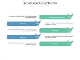 Wholesalers Distributors Ppt Powerpoint Presentation Infographics Graphics Design Cpb