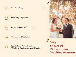 Why Choose Our Photography Wedding Proposal Ppt Powerpoint Presentation Graphics