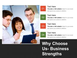 Why Choose Us Business Strengths Powerpoint Ideas