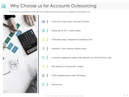 Why Choose Us For Accounts Outsourcing Management Ppt Powerpoint Presentation Slides Brochure