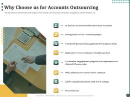 Why Choose Us For Accounts Outsourcing Ppt Powerpoint Presentation Portfolio Slides