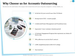 Why Choose Us For Accounts Outsourcing Transitions Ppt Powerpoint Presentation Icon Deck