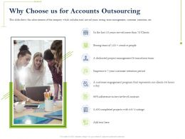 Why Choose Us For Accounts Outsourcing Transitions Team Ppt Powerpoint Pictures