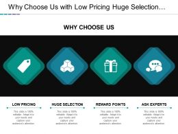 Why Choose Us With Low Pricing Huge Selection And Reward Points