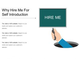 why_hire_me_for_self_introduction_presentation_images_Slide01