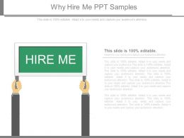 Why Hire Me Ppt Samples