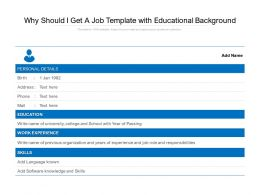 Why Should I Get A Job Template With Educational Background