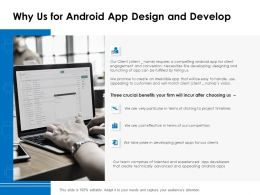 Why Us For Android App Design And Develop Ppt Powerpoint Presentation Pictures Example