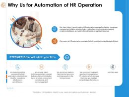 Why Us For Automation Of Hr Operation Align Administrative Ppt Powerpoint Presentation Ideas