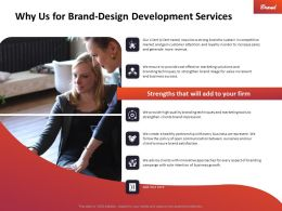 Why Us For Brand Design Development Services Ppt Powerpoint Background