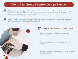 Why Us For Brand Identity Design Services Ppt Powerpoint Presentation Designs
