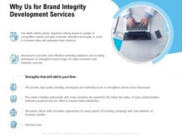 Why Us For Brand Integrity Development Services Ppt Powerpoint Presentation Show