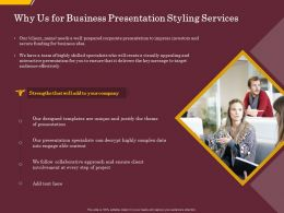 Why Us For Business Presentation Styling Services Ppt File Display