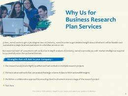 Why Us For Business Research Plan Services Highly Qualified Ppt Powerpoint Presentation Portfolio