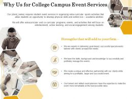 Why Us For College Campus Event Services Ppt Powerpoint Presentation Gallery Show