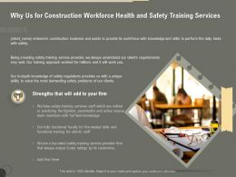 Why Us For Construction Workforce Health And Safety Training Services Ppt File Topics