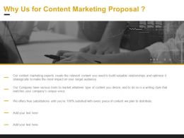 Why Us For Content Marketing Proposal Ppt Powerpoint Presentation Summary Backgrounds