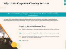 Why Us For Corporate Cleaning Services Ppt Powerpoint Presentation