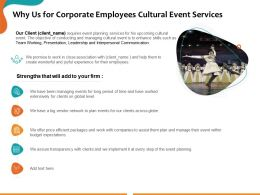 Why Us For Corporate Employees Cultural Event Services Ppt Powerpoint Presentation Show