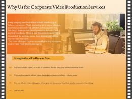 Why Us For Corporate Video Production Services Ppt File Brochure