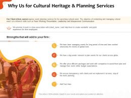 Why Us For Cultural Heritage And Planning Services Ppt Infographics
