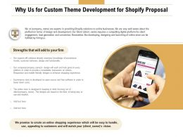 Why Us For Custom Theme Development For Shopify Proposal Ppt Tips