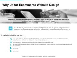 Why Us For Ecommerce Website Design Ppt Powerpoint Presentation File
