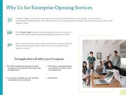 Why Us For Enterprise Opening Services Ppt Powerpoint Presentation Inspiration