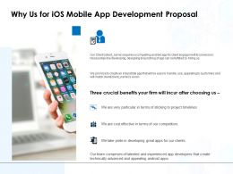 Why Us For IOS Mobile App Development Proposal Ppt Powerpoint File Vector