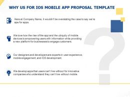 Why Us For IOS Mobile App Proposal Template Ppt Powerpoint Presentation Example 2015