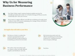 Why Us For Measuring Business Performance Strengths Ppt Gallery