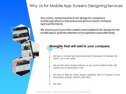Why Us For Mobile App Screens Designing Services Strengths Ppt Powerpoint Presentation Visuals