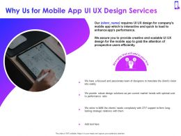 Why Us For Mobile App Ui UX Design Services Ppt Powerpoint Presentation Visual Aids Model