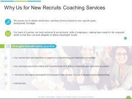 Why Us For New Recruits Coaching Services Ppt Powerpoint Presentation Portfolio Outline