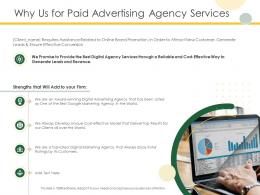 Why Us For Paid Advertising Agency Services Ppt Powerpoint Presentation Show Background Designs