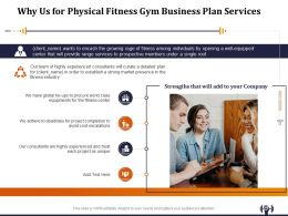 Why Us For Physical Fitness Gym Business Plan Services Ppt Layouts