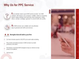 Why Us For PPC Service Ppt Powerpoint Presentation Outline Model