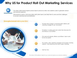 Why Us For Product Roll Out Marketing Services Ppt Powerpoint Gallery Slides