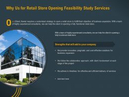 Why Us For Retail Store Opening Feasibility Study Services Ppt Powerpoint Slides Rules