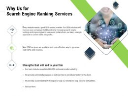 Why Us For Search Engine Ranking Services Revenue Ppt Powerpoint Presentation Example File