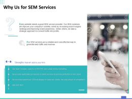 Why Us For SEM Services Ppt Powerpoint Presentation Summary Design Templates