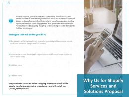 Why Us For Shopify Services And Solutions Proposal Ppt Powerpoint Presentation Portfolio