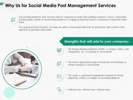 Why Us For Social Media Post Management Services Ppt Powerpoint Presentation Gallery Example
