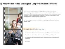 Why Us For Video Editing For Corporate Client Services Ppt Gallery