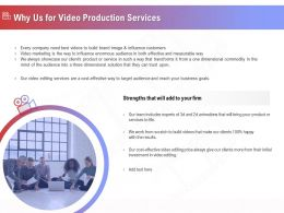 Why Us For Video Production Services Ppt Example File