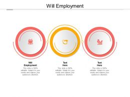 Will Employment Ppt Powerpoint Presentation Styles Infographic Template Cpb