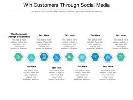 Win Customers Through Social Media Ppt Powerpoint Presentation Icon Graphics Download Cpb