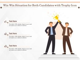Win Win Situation For Both Candidates With Trophy Icon