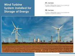 Wind Turbine System Installed For Storage Of Energy
