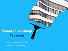 Windows Cleaning Proposal Powerpoint Presentation Slides